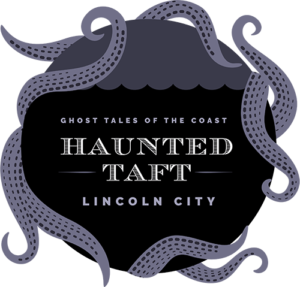 Haunted Taft in Lincoln City, OR